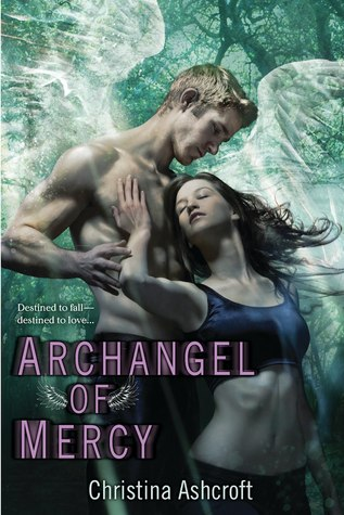 Archangel of Mercy by Christina Ashcroft