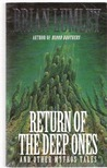 Return Of The Deep Ones: And Other Mythos Tales