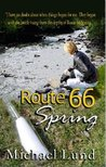 Route 66 Spring by Michael Lund
