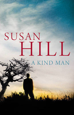 A Kind Man by Susan Hill
