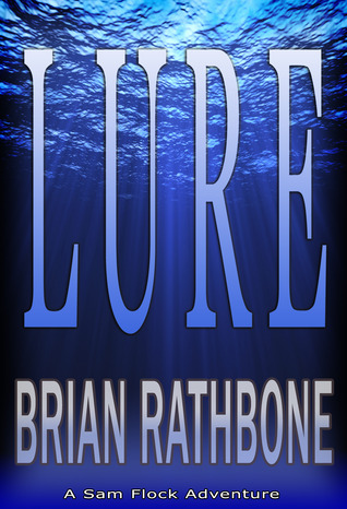 Lure by Brian Rathbone
