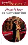 The Italian's Stolen Bride by Emma Darcy