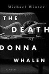 The Death Of Donna Whalen: A Novel