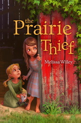 The Prairie Thief by Melissa Wiley