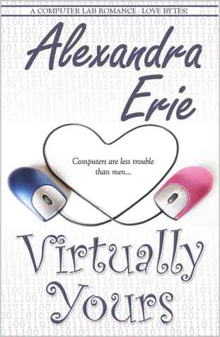 Virtually Yours by Alexandra Erie