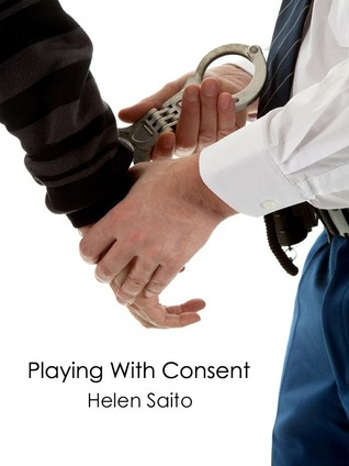 Playing With Consent by Helen Saito