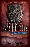 Dragon's Child (King Arthur, #1)