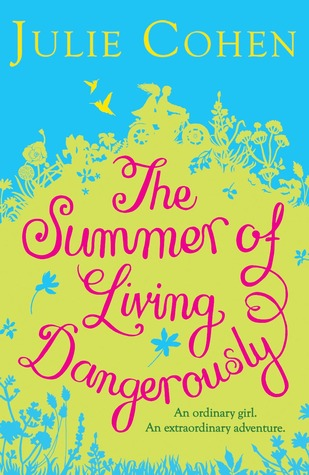 The Summer of Living Dangerously