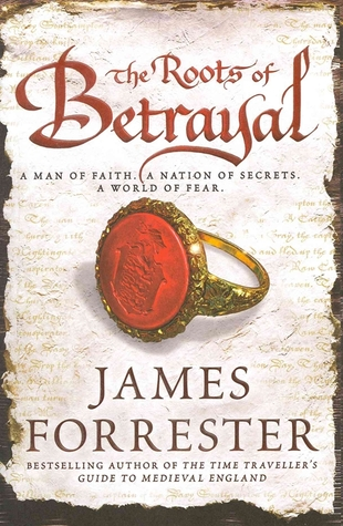 The Roots of Betrayal (Clarenceux, #2)