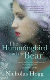The Hummingbird and the Bear