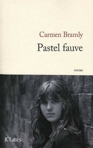 Find Pastel fauve PDF by Carmen Bramly