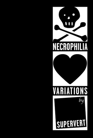 Necrophilia Variations
