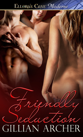 Friendly Seduction by Gillian Archer