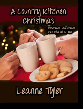 A Country Kitchen Christmas by Leanne Tyler
