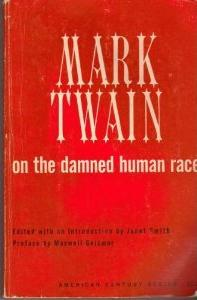 damned human race The damned human race this essay was written by mark twain, it is about a  study that was done to contrast the descent of man to be of the.