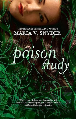 Poison Study (The Study Series, #1)