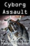 Cyborg Assault (Doom Star, #4)