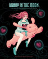 Bunny In the Moon: The Art of Tara McPherson, Volume III