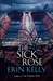 The Sick Rose (Kindle Edition)