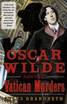 Oscar Wilde and the Vatican Murders (The Oscar Wilde Murder Mysteries #5)