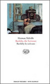 Bartleby, lo scrivano by Herman Melville