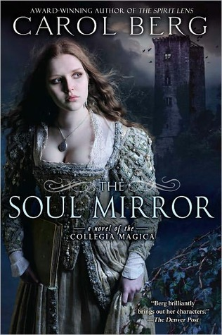 The Soul Mirror (Collegia Magica, #2)
