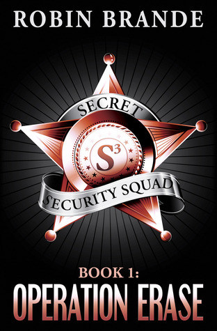 Secret Security Squad by Robin Brande