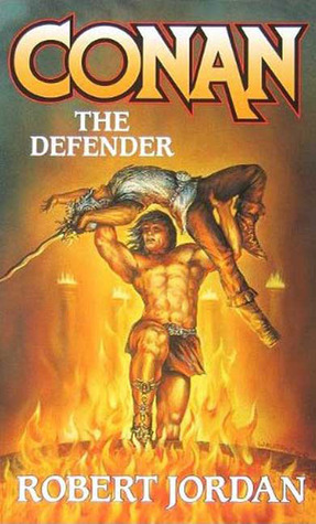 Conan the Defender by Robert Jordan
