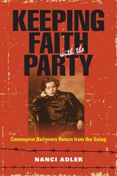 Keeping Faith with the Party by Nanci Adler