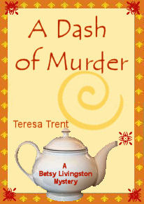 A Dash of Murder (A Betsy Livingston Mystery, #1)