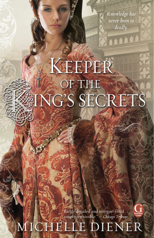 Keeper of the King's Secrets  (Susanna Horenbout and John Parker, #2)