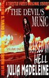 The Devil's Music (Raised In Hell #1)