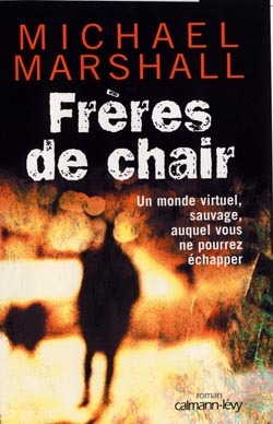 Frères de chair by Michael Marshall Smith