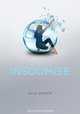 Insoumise by Ally Condie