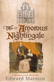 The Amorous Nightingale by Edward Marston