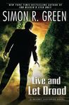 Live and Let Drood (Secret Histories, #6)
