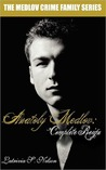 Anatoly Medlov: Complete Reign (The Medlov Crime Family, #3)