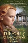 The Folly At Falconbridge Hall