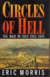 Circles Of Hell:  The War In Italy 1943-1945