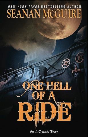 One Hell of a Ride by Seanan McGuire