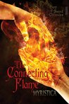 The Connecting Flame