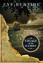 Voyage of the Sea Wolf by Eve Bunting