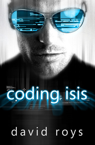 Coding Isis by David Roys
