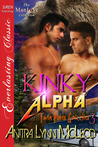Kinky Alpha (Twin Pines Grizzlies, #3)
