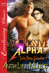 Aggressive Alpha (Twin Pines Grizzlies, #7)