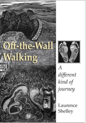 Off The Wall Walking by Laurence Paul Shelley