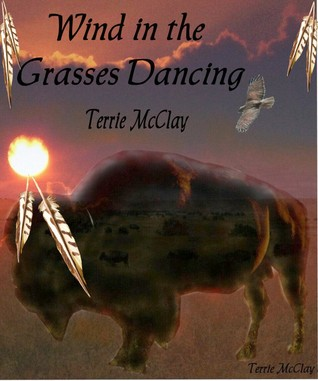Wind in the Grasses Dancing (Dancing the Dream #1)