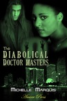 The Diabolical Docter Masters [Interracial Erotic Romance]