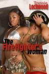The Firefighter's Woman [Interracial Romance]