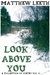 Look Above You (A Collectio...